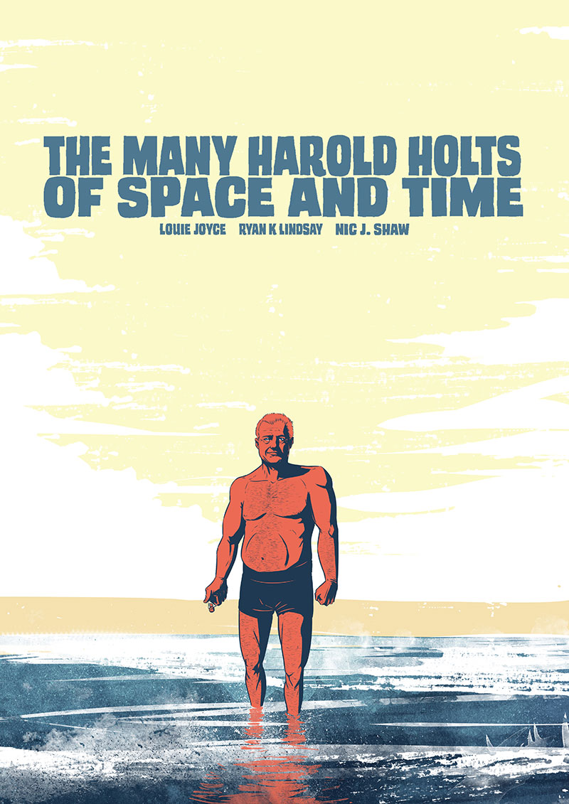 The Many Harold Holts of Space and Time